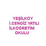 Yeşilköy İbrahim Cengiz Yatılı İlköğretim Okulu